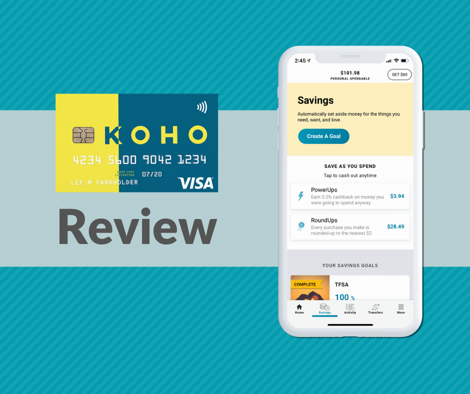 2019 KOHO Review: Spend Less, Save More, Budget Better